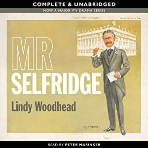 Mr Selfridge | [Lindy Woodhead]