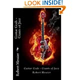 Guitar Gods: Guitar Gods - Giants of Jazz (Volume 4)
