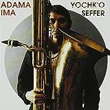 Adama by Yochk'o Seffer (2013-08-02)