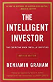 The Intelligent Investor: The Definitive Book on Value Investing. A Book of Practical Counsel (Revised Edition) (0060555661) by Benjamin Graham