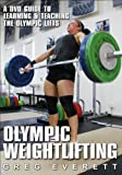 Olympic Weightlifting: A DVD Guide to Learning & Teaching The Olympic Lifts