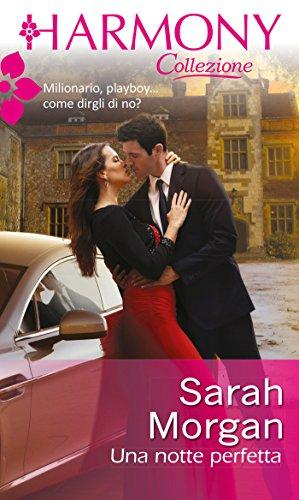 Sarah Morgan - Una notte perfetta