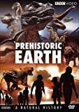 Prehistoric Earth: A Natural History (Before the Dinosaurs: Walking With Monsters / Walking With Dinosaurs / Allosaurus / Walking With Prehistoric Beasts / Walking With Cavemen) by BBC Home Entertainment