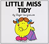 Roger Hargreaves Little Miss Tidy (Little Miss Classic Library)