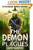 The Demon Plagues (Plague Wars Series Book 4)