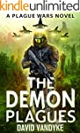 The Demon Plagues (Plague Wars Series...