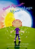 img - for Sun Kisses, Moon Hugs book / textbook / text book