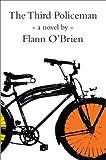 The Third Policeman (John F. Byrne Irish Literature Series) Flann O`brien