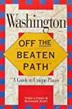 img - for Washington: Off the Beaten Path/a Guide to Unique Places (Insiders Guide: Off the Beaten Path) by Todd Litman (1993-06-03) book / textbook / text book