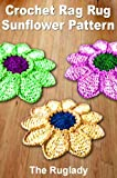 Crochet Rag Rug Sunflower Pattern (How to Make a Rag Rug)