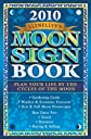 Llewellyn's 2010 Moon Sign Book: Plan Your Life by the Cycles of the Moon (Llewellyn's Moon Sign Book S)
