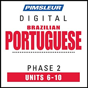 Port (Braz) Phase 2, Unit 06-10: Learn to Speak and Understand Portuguese (Brazilian) with Pimsleur Language Programs | [Pimsleur]
