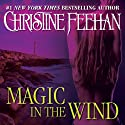 Magic in the Wind: Drake Sisters, Book 1 (       UNABRIDGED) by Christine Feehan Narrated by Eve Bianco