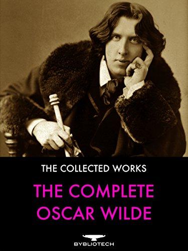 Oscar Wilde - The Complete Oscar Wilde