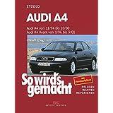 """Audi A4 von 11/94-10/00: Avant von 1/96-9/01, So wird's gemacht - Band 98von """"Hans-R�diger Etzold"""""""