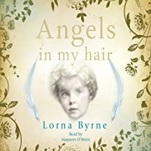 Angels in My Hair Audiobook by Lorna Byrne Narrated by Maureen O'Brien