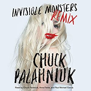 Invisible Monsters Remix Audiobook