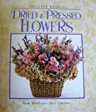 img - for Dried and Pressed Flowers (Creative Design) book / textbook / text book