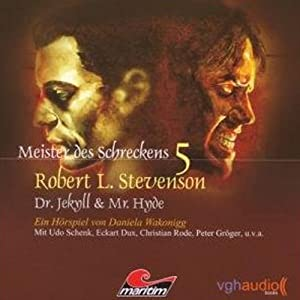Dr. Jekyll & Mr. Hyde (Meister des Schreckens 5) Hörspiel