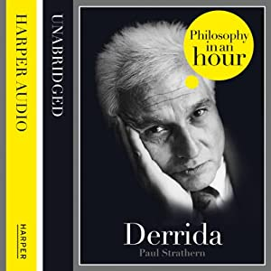 Derrida: Philosophy in an Hour | [Paul Strathern]