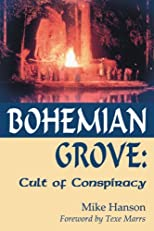 Bohemian Grove: Cult of Conspiracy
