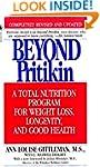 Beyond Pritikin: A Total Nutrition Pr...