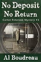No Deposit No Return: Carter Peterson Mystery Series Book 3