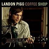 Coffee Shop ~ Landon Pigg