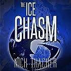 The Ice Chasm: Harvey Bennet Thrillers, Book 3 Hörbuch von Nick Thacker Gesprochen von: Mike Vendetti