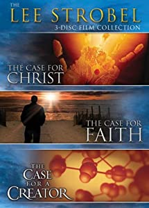 The Lee Strobel 3-Disc Film Collection: The Case for Christ, The Case for Faith, The Case for Creation