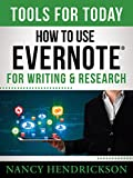 How to Use Evernote for Writing and Research: Tools for Writers