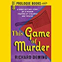 This Game of Murder Audiobook by Richard Deming Narrated by Caroline Shaffer