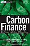Carbon Finance: The Financial Implications of Climate Change (Wiley Finance)