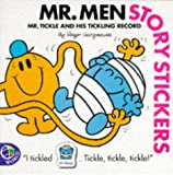 Mr. Tickle and His Tickling Record (Mr. Men Story Stickers) (0749822643) by Hargreaves, Roger