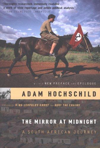 Adam Hochschild - The Mirror at Midnight