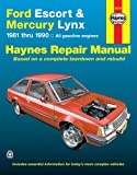 Alan Ahlstrand Ford Escort & Mercury Lynx (81-90) Automotive Repair Manual (Haynes Automotive Repair Manuals)