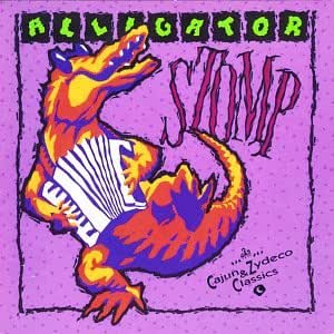 Alligator Stomp: Cajun & Zydeco Classics