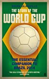 The Story of the World Cup: 2014: The Essential Companion to Brazil 2014 (English Edition)