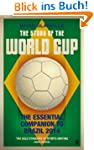 The Story of the World Cup: 2014: The...
