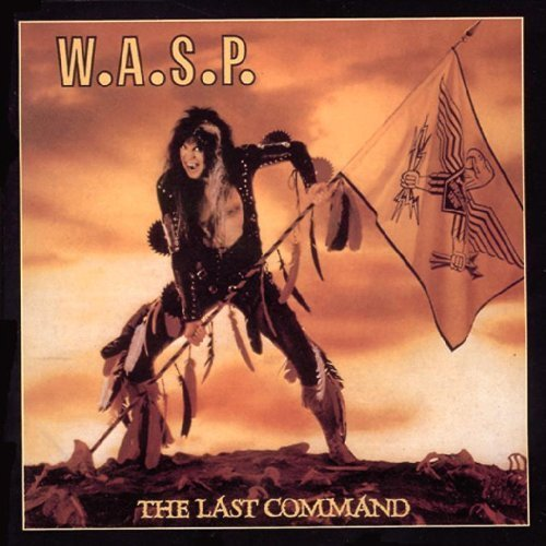 Last Command by W.A.S.P (2010-11-02)