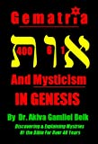img - for Gematria And Mysticism IN GENESIS (Journey Through Genesis) book / textbook / text book