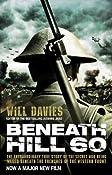 Beneath Hill 60: Amazon.co.uk: Will Davies: Books
