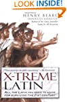 X-Treme Latin: All the Latin You Need...