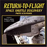 img - for Return-To-Flight Space Shuttle Discovery (Photo Scrapbook) book / textbook / text book