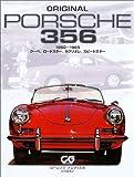ORIGINAL PORSCHE 356—1950‐1965 クーペ、ロードスター、カブリオレ、スピードスター (CG BOOKS)