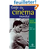 Guide du cinema mondial t1