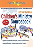 Nelson's Annual Children's Ministry Sourcebook: 2006 Edition (1418505463) by Nelson Reference