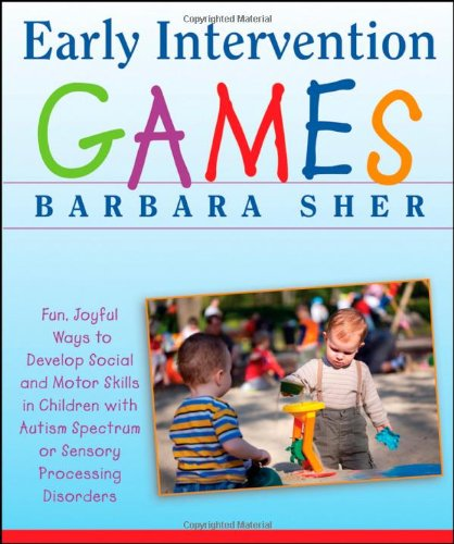 Early Intervention Games by Barbary Sher