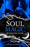 Soul Magic: A Rouge Paranormal Romance
