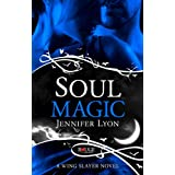 Soul Magic: A Rouge Paranormal Romanceby Jennifer Lyon